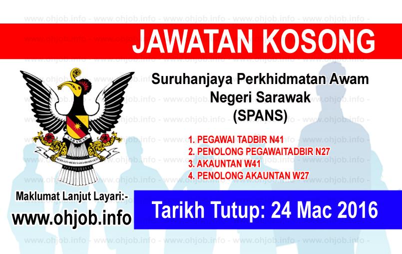 Jawatan Kerja Kosong Suruhanjaya Perkhidmatan Awam Negeri Sarawak (SPANS) logo www.ohjob.info mac 2016