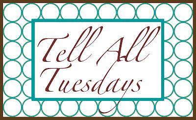 TellAllTuesdays Tell All Tuesdays: Update 5