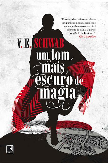Um tom mais escuro de magia - V. E. Schwab