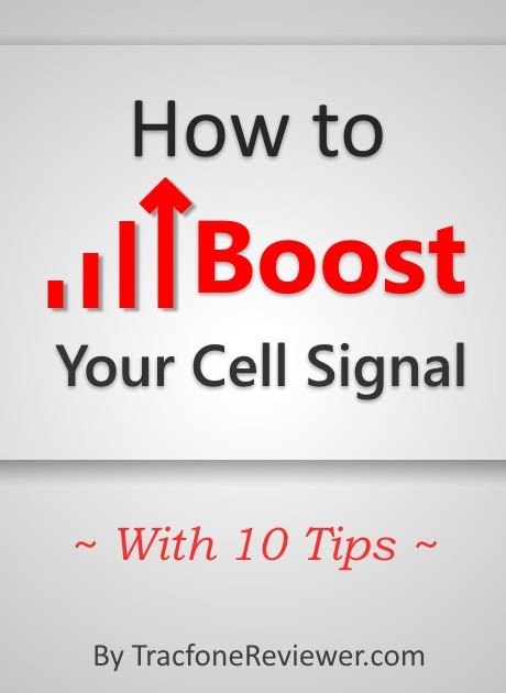 10 Tips for Improving Your Tracfone Cell Signal