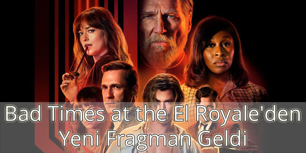 Bad Times at the El Royale Fragman İzle