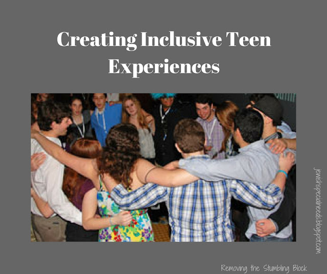 Creating Inclusive Teen Experiences; Removing the Stumbling Block