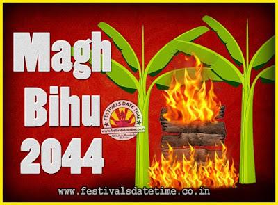 2044 Magh Bihu Festival Date and Time, 2044 Magh Bihu Calendar