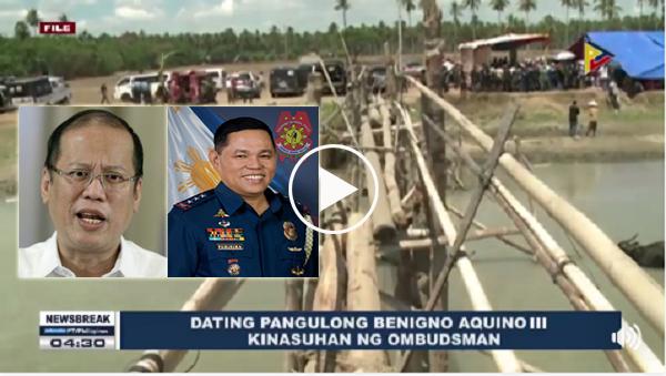BREAKING NEWS | Dating Pangulong Benigno Aquino III, kinasuhan ng Ombudsman kaugnay sa insidente sa Mamasapano