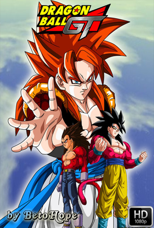 Dragon Ball GT [1080p] [Latino-Castellano-Ingles-Japones] [MEGA]