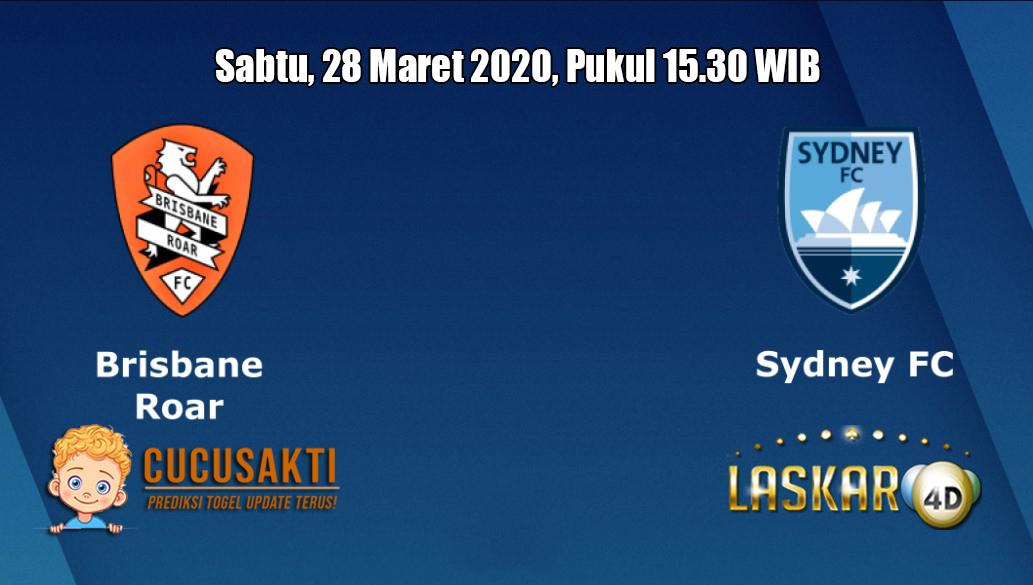 Prediksi Brisbane Roar VS Sydney FC 28 Maret 2020