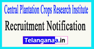 Central Plantation Crops Research Institute CPCRI Recruitment Notification 2017