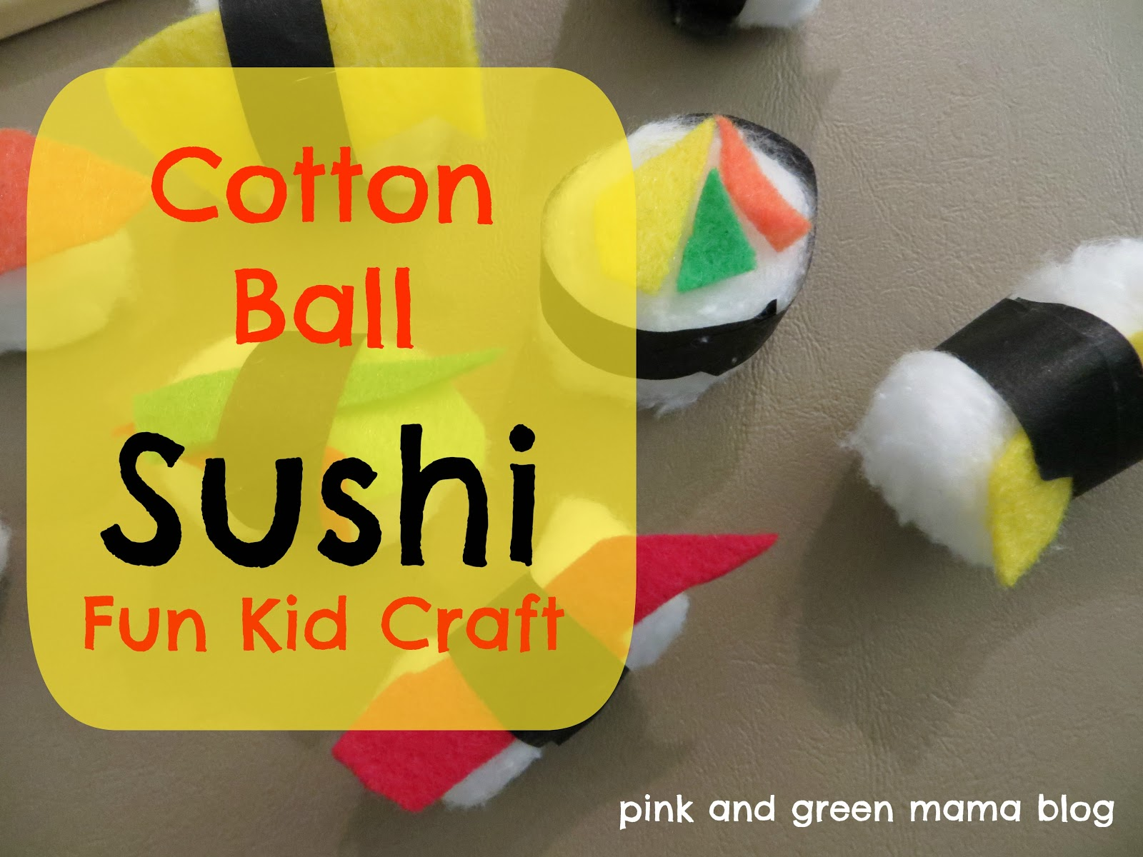 Pink and green mama cotton ball sushi craft for Japan craft