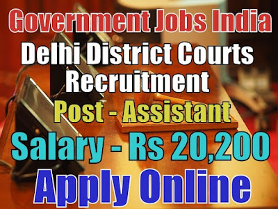 Delhi District Courts Recruitment 2017