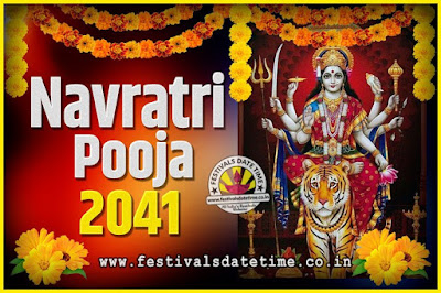 2041 Navratri Pooja Date and Time, 2041 Navratri Calendar