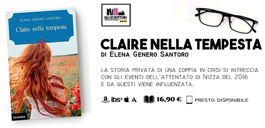 Claire nella tempesta, l'ultimo romanzo di Elena Genero Santoro