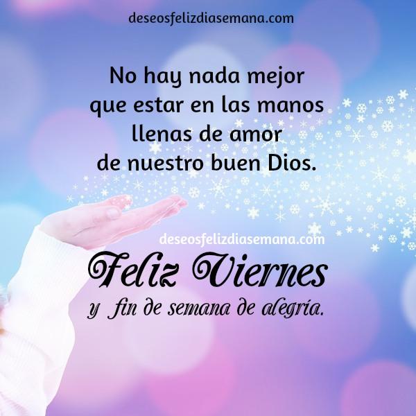 Feliz Dia De Gracias >> Feliz Viernes con Bonitas Frases e imágenes   Imágenes y Deseos Feliz Día de Semana