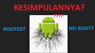 Lebih baik android di root atau tidak?