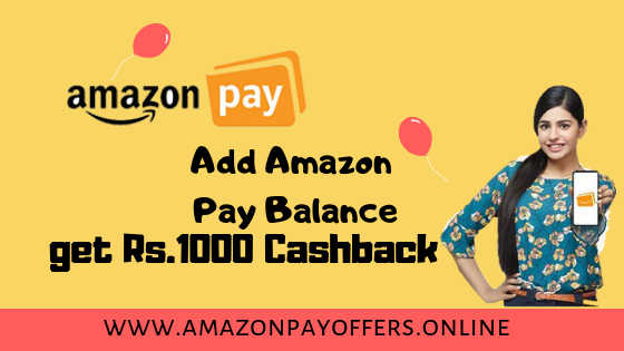 Amazon Pay Add Money Offer 2019 ||  Get Rs.1000 Cashback || amazon pay L...