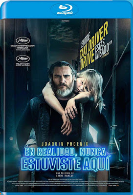 You Were Never Really Here 2018 BD25 Spanish