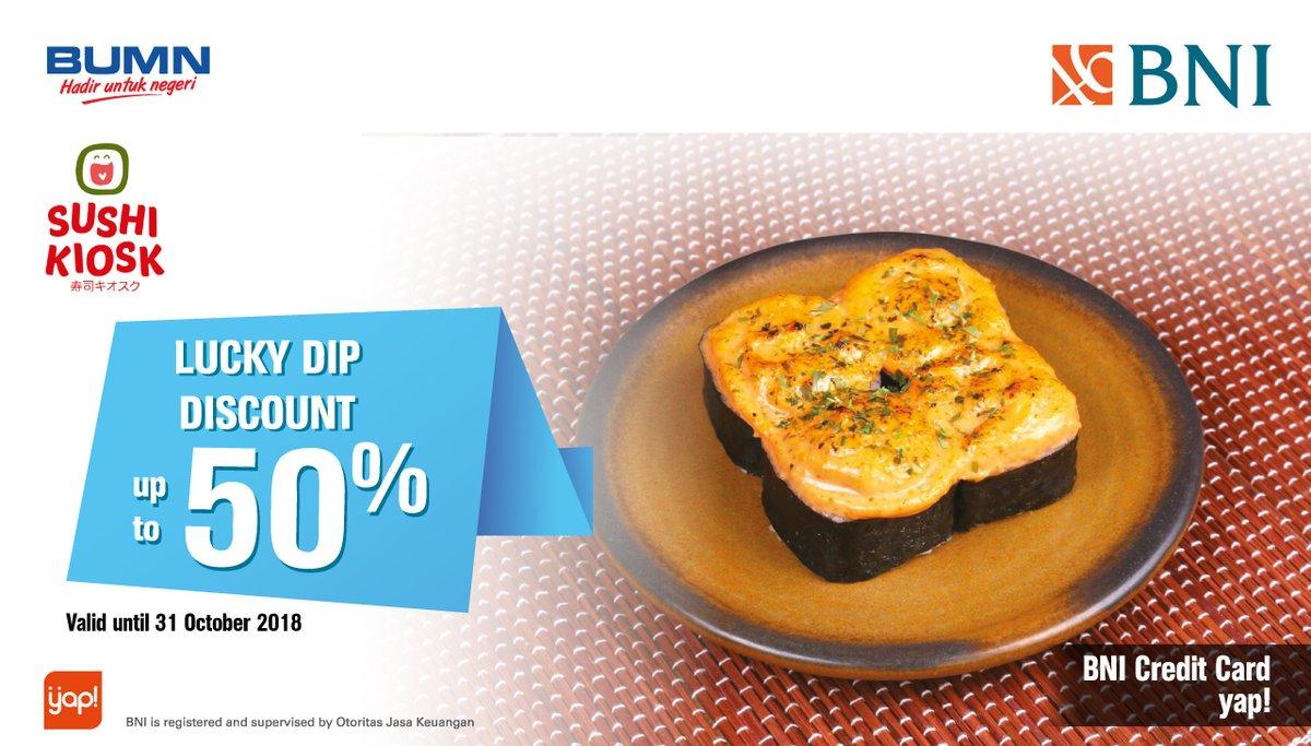 Bank BNI - Promo Lucky Dip Discount up to 50% at Sushi Kiosk (s.d 31 Okt 2018)