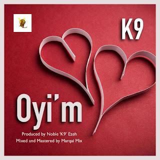 K9 – Oyi'm (Prod. K9)