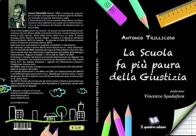 La Scuola fa più paura della Giustizia nuovo libro di Antonio Trillicoso