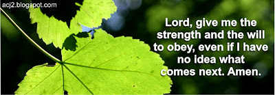 strength and will to obey