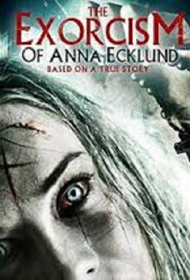 The Exorcism of Anna Ecklund 2016 Watch full movie online