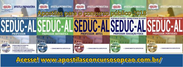 apostila Concurso Público SEDUC-AL: Secretaria da Educação Educação / AL