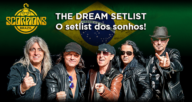 foto da banda, com a bandeira do Brasil ao fundo, o logo do Scorpions Brazil e os dizeres: The set list dream, o set list dos sonhos!