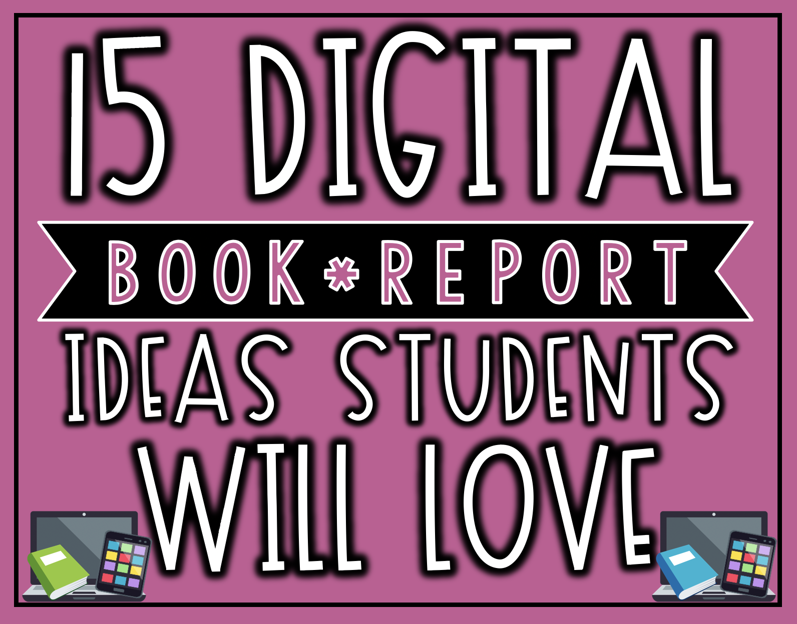 15 Digital Book Report Ideas Your Students Will LOVE   The Techie Teacher® [ 1248 x 1592 Pixel ]