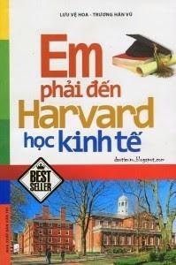 Em Phải Đến Harvard Học Kinh Tế - Lưu Vệ Hoa, Trương Hán Vũ