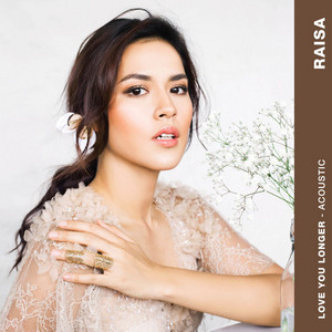 Raisa - Love You Longer (Acoustic)