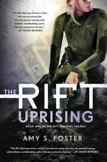 Rift Uprising by Amy S. Foster