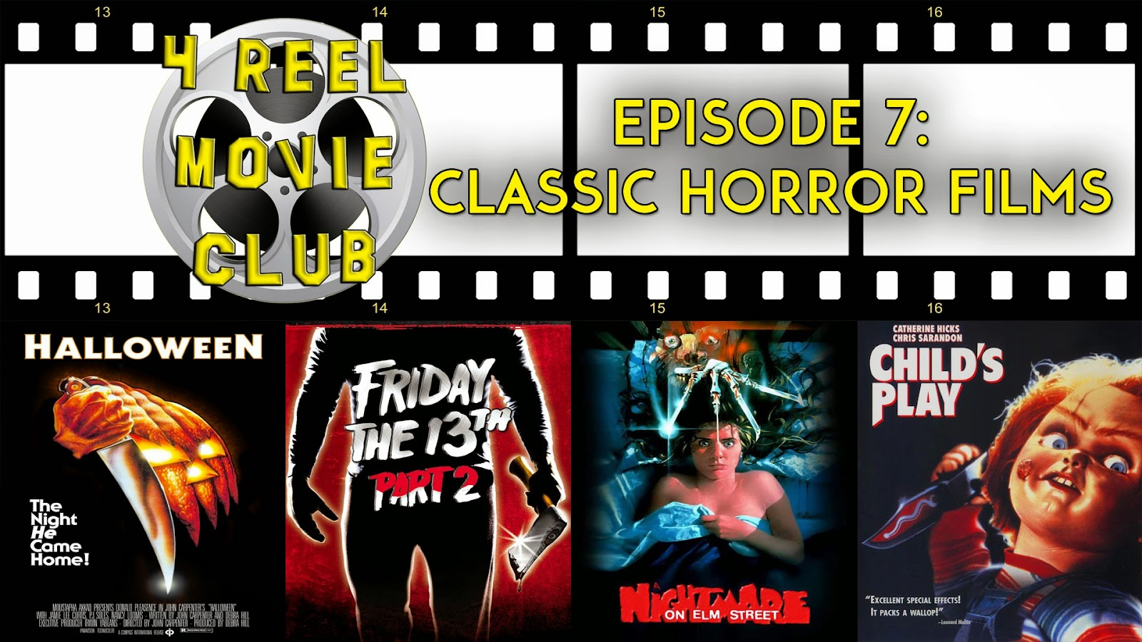 Halloween, Friday the 13th Part 2, A Nightmare on Elm Street, Child's Play