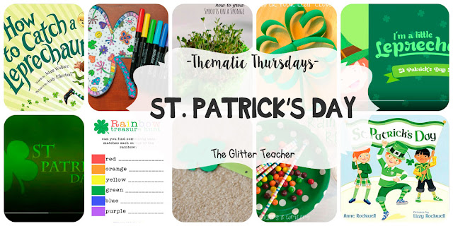 Thematic Thursdays: St. Patrick\'s Day - The Glitter Teacher