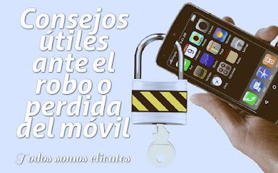 Consejos útiles ante el robo o pérdida del móvil