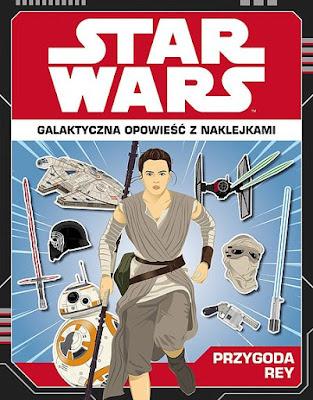 Star Wars™: Przygoda Finna/Przygoda Rey. Galaktyczna opowieść z naklejkami już w sprzedaży!