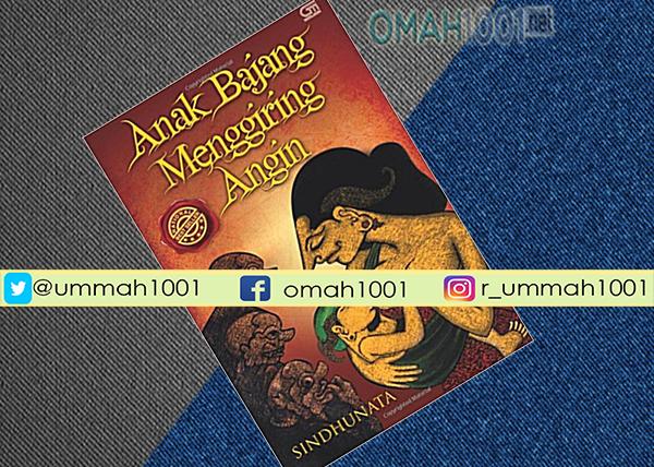 E-Book: Anak Bajang Menggiring Angin, Omah1001