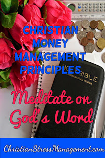 Bible Prosperity Principles: Meditate on God's Word