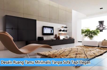 ruang tamu minimalis tanpa sofa