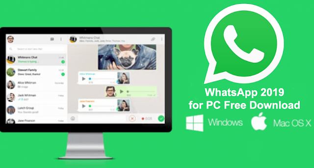 WhatsApp 2019 For PC Free Download