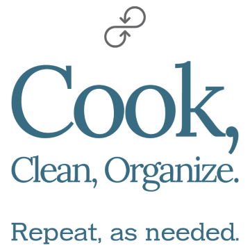 Cook, Clean, Organize.