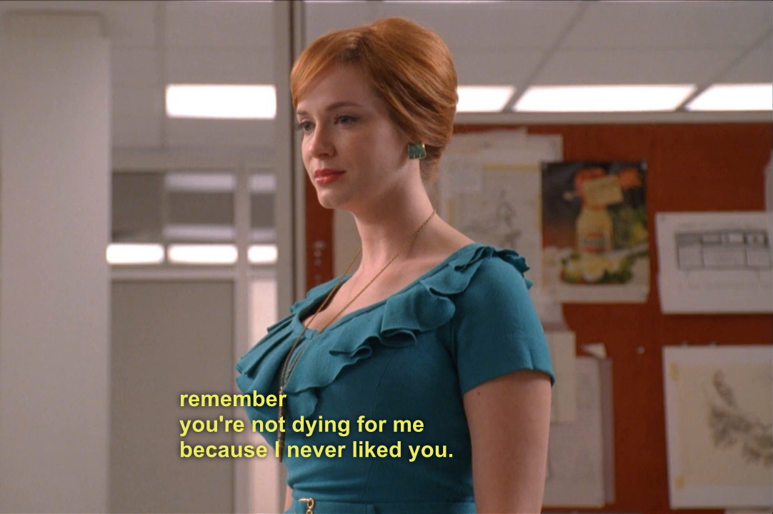 Mad Men Joan Quotes