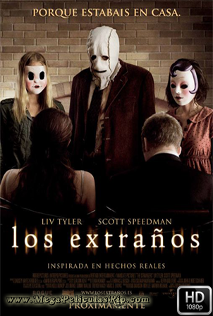 Los Extraños [1080p] [Latino-Ingles] [MEGA]