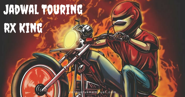 Jadwal Touring RX King