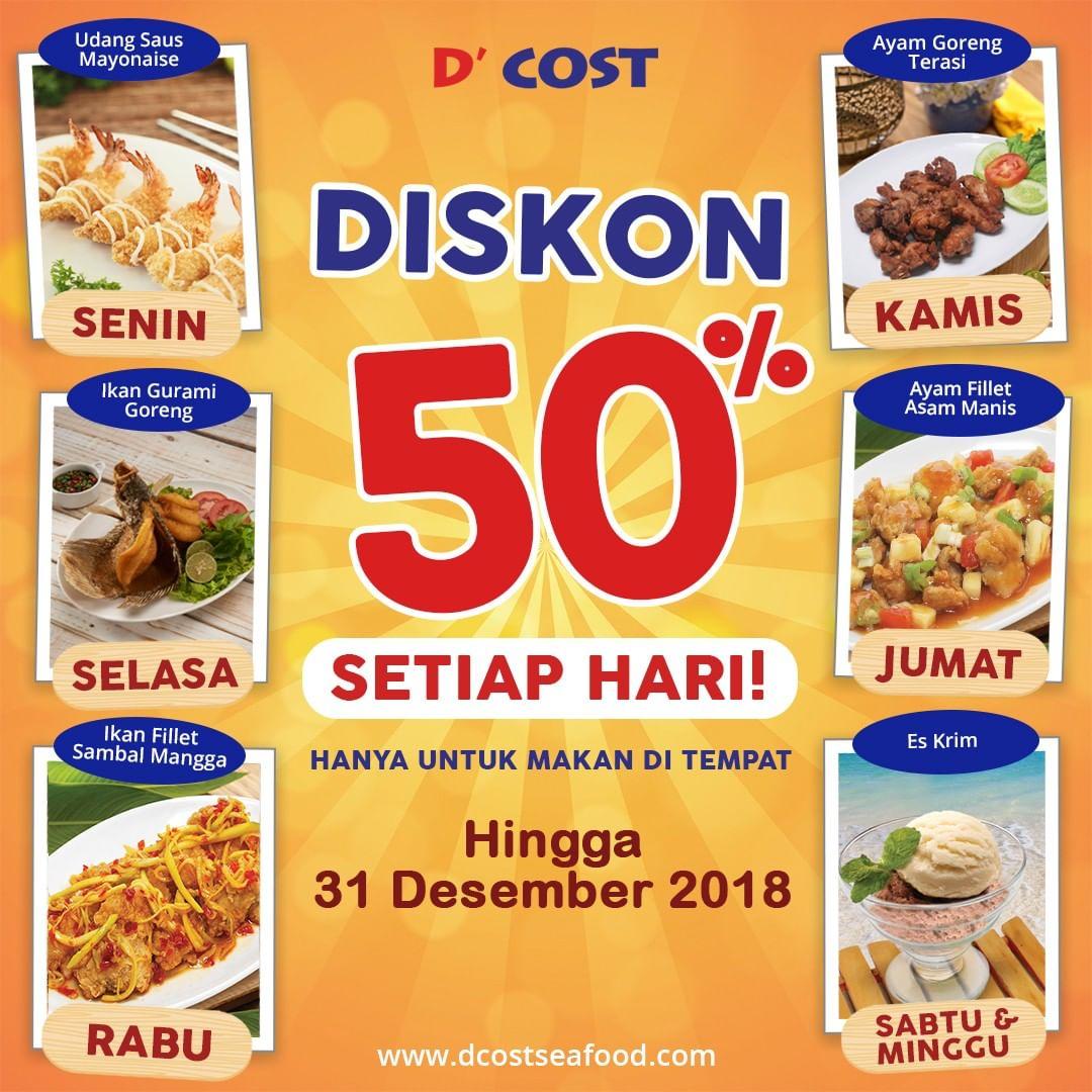 D'Cost - Promo Diskon 50% Setiap Hari Makan Ditempat ( s.d 31 Desember 2018 )