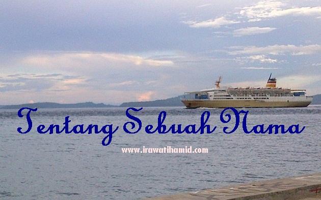 TENTANG SEBUAH NAMA
