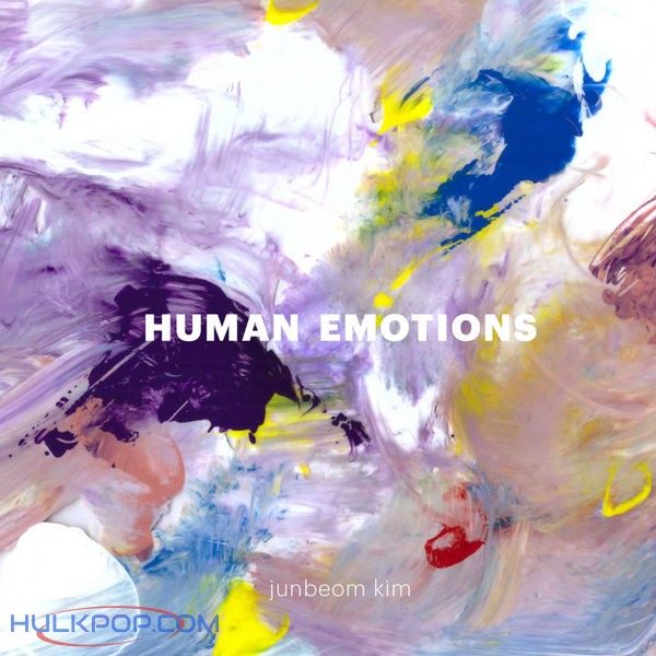 Kim Junbeom – Human Emotions