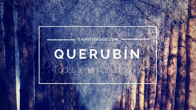 Significado y origen del Nombre Querubín ¿Que Significa?