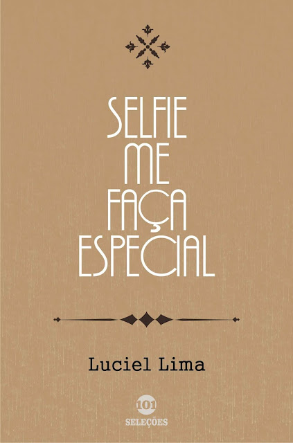 Selfie Me faça especial - Luciel Lima