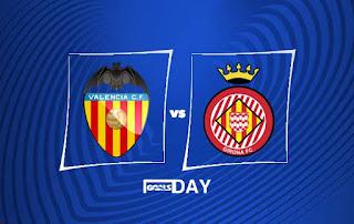 Valencia vs Girona – Highlights