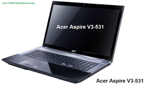Acer Aspire V3-531 laptop specifications and video review