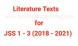 Rivers State Ministry of Education: Approved Literature Texts for JSS 1 – 3 for 2018 – 2021